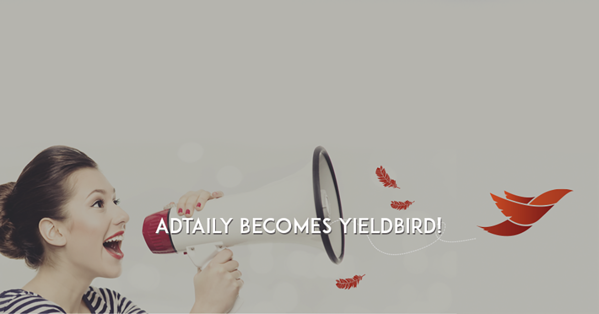 AdTaily becomes Yieldbird