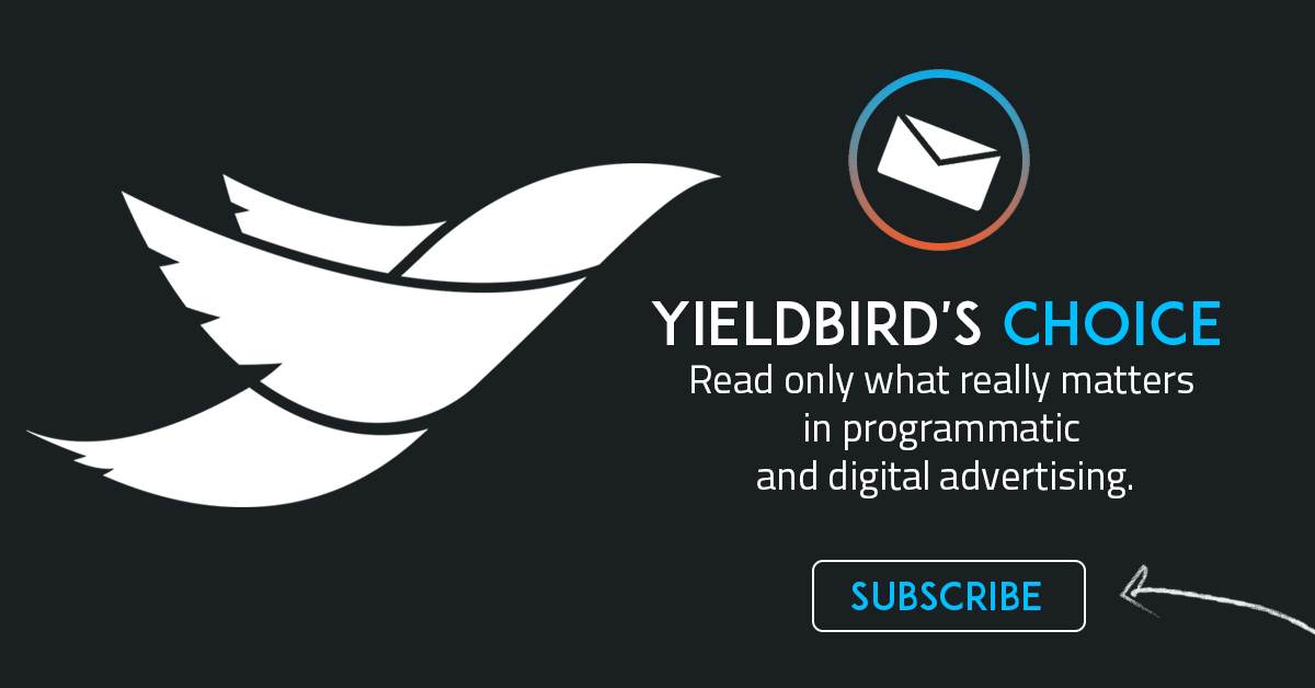 Yieldbird's Choice Newsletter that condense it all in one programmatic & digital newsletter