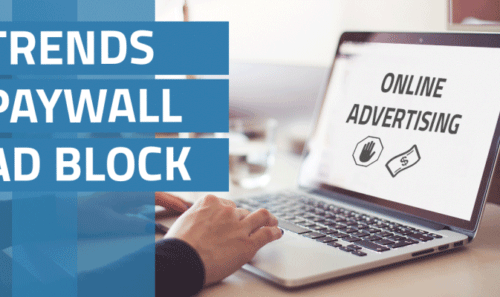 ADBLOCK AND PAYWALL COME TO THE FORE by Yieldbird Programmatic