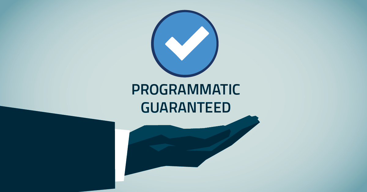8 Essential Programmatic Guaranteed Facts You Need to Know